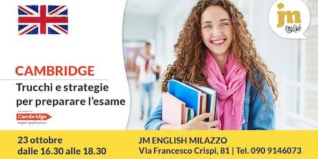 Cambridge: trucchi e strategie per preparare l'esame - JM English Milazzo biglietti