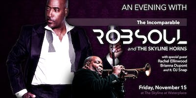 The Incomparable Rob Soul feat. Skyline Horns, special guests and DJ Snap