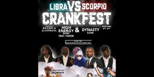 Libra vs Scorpio Crankfest