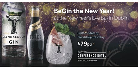 BeGin the New Year at Clayton Hotel Burlington Road, Dublin tickets
