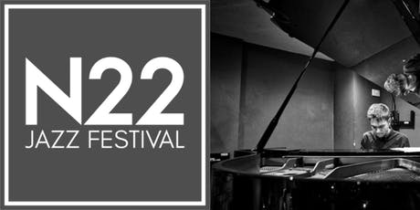 N22 Jazz Festival - Jazz Jam with Noah Stoneman tickets
