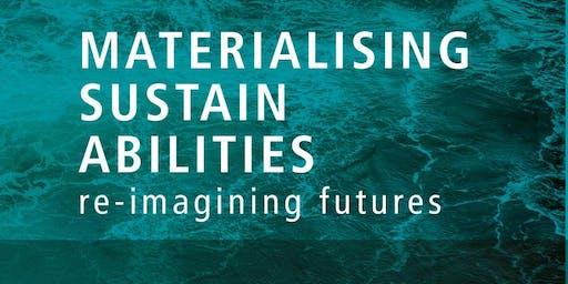 SCI Festival 2019 - Materialising sustainabilities, re-imagining futures