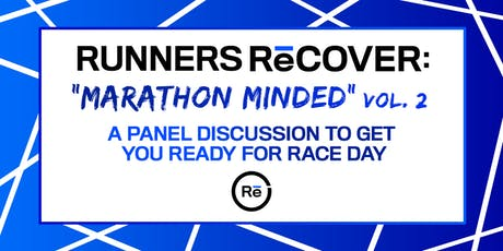 'Marathon Minded'  Vol. 2: A Panel Discussion to Get You Ready For Race Day tickets