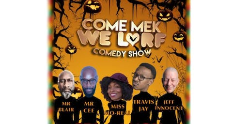 COME MEK WE LARF - BLACK HISTORY MONTH SPECIAL Early Bird Tickets £12 ON SALE NOW