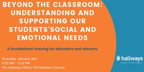 Beyond the Classroom: Supporting Our Students' Social and Emotional Needs tickets