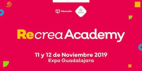 Recrea Academy 2019 entradas