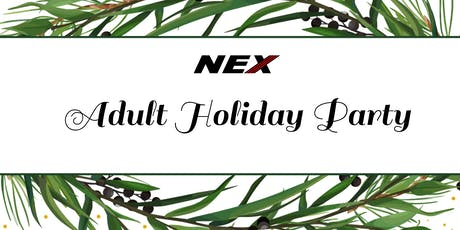 NEX Annual Adult Holiday Party tickets