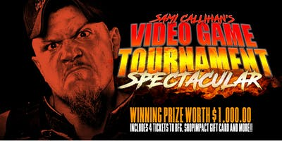 Sami Callihan's Video Game Tournament Spectacular