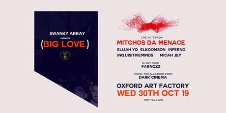 (BIG LOVE.) ft Mitchos Da MENACE , Elijah Yo,  INQ, Inferno + MORE tickets
