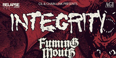 INTEGRITY w/ Fuming Mouth, Raw Hex, Joy, and Blood Ritual tickets