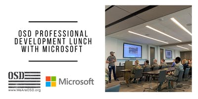 OSD Professional Development Lunch with Microsoft
