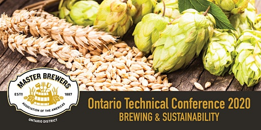 Still time to register and get your FREE conference tasting glass: Master Brewers District Ontario,  2 day Technical Conference 2020