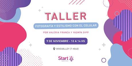 Taller: Fotografía y estilismo con el celular entradas