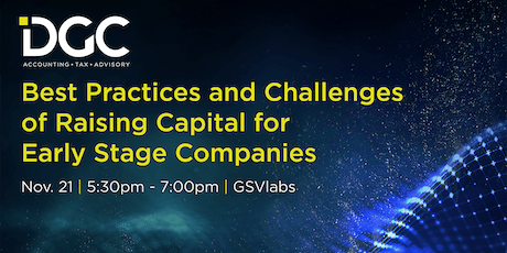 Best Practices and Challenges of Raising Capital for Early Stage Companies tickets