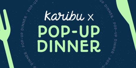CROSSING BORDERS WITH KARIBU | POP-UP DINNER tickets