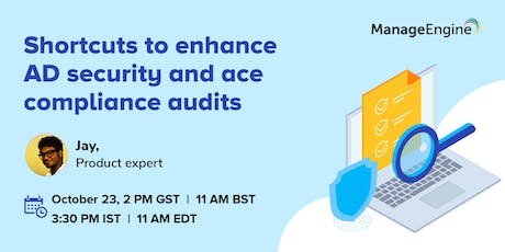 Shortcuts to enhance AD security and ace compliance audits tickets