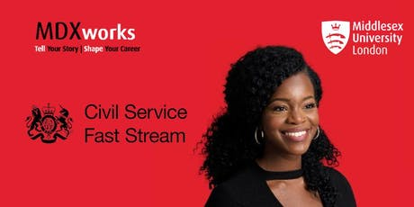 MDXworks presents: an afternoon with the Civil Service Fast Stream tickets
