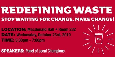 Redefining Waste: Stop Waiting For Change, Make Change! tickets