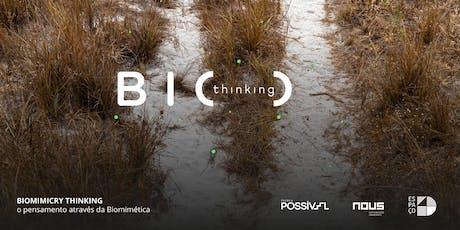 Bio Thinking ingressos
