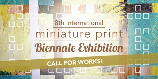 Submissions for the 8th International Mini Print Biennale Exhibition