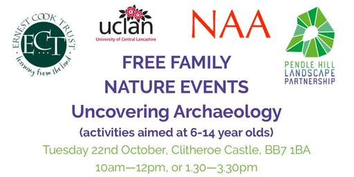 Fully Booked - FREE FAMILY NATURE EVENTS - Uncovering Archaeology - pm