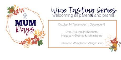 Mumdays Wine Tasting Series with Friarwood Fine Wines tickets