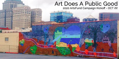 Art Does A Public Good - 2020 ArtsFund Campaign Kickoff tickets