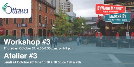 ByWard Market Public Realm Plan Workshop #3 tickets
