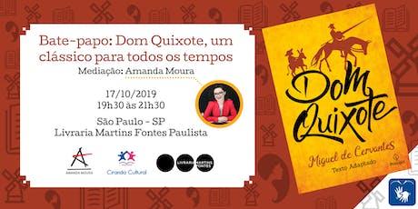 Bate-papo: Dom Quixote, um clássico para todos os tempos ingressos