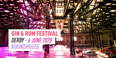 The Gin & Rum Festival - Derby - 2020 tickets