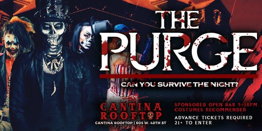 The Purge ! NYC's Hottest Halloween Parade After-Party @ Cantina Rooftop