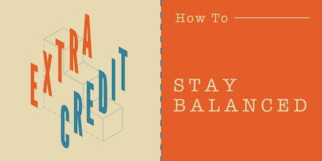 Extra Credit: How To Stay Balanced with Barre3 tickets