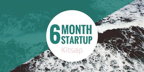 6 Month Startup - Kitsap Month One - Cohort III tickets