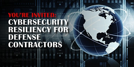 Cybersecurity Resiliency For Defense Contractors – MD tickets