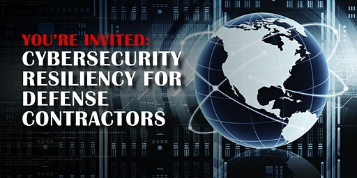 Cybersecurity Resiliency For Defense Contractors – SC