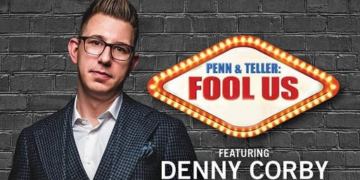 Denny Corby - An Evening  of Magic, Comedy and Madness