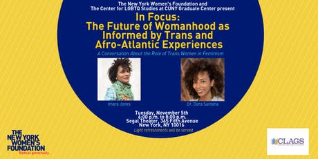 The Future of Womanhood as Informed by Trans and Afro-Atlantic Experience tickets