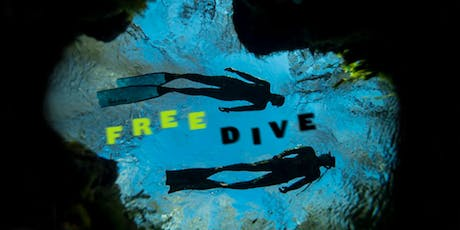 FREEDIVE: An Intro to Freediving Workshop tickets
