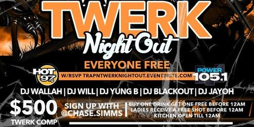 Jamesst.Patrick /Simmsmovement Presents #Trap Night Out / #Twerk Night Out