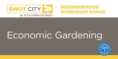 Neighborhood Workshop Series: Economic Gardening for Under Performing Retail Assets