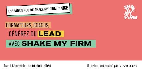 Générer du Lead : Shake my Firm un outil à 360° billets