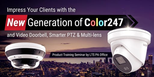 New Generation Color247 Cameras &  Special  IPC | LTS Product Training