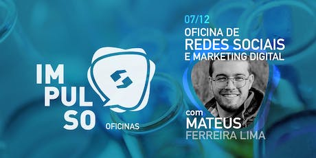 Oficina de Redes Sociais e Marketing Digital - IMPULSO ingressos
