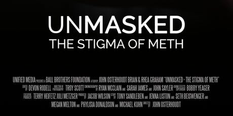 Unmasked: The Stigma of Meth Screening and Panel Discussion tickets