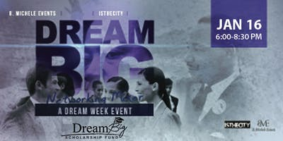6th Annual Dream Big Networking Mixer