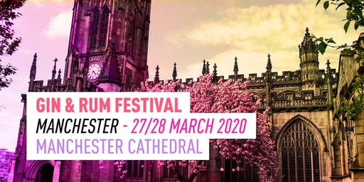 The Gin and Rum Festival - Manchester - 2020