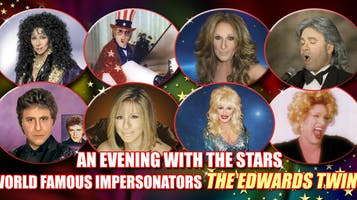 """The Edwards Twins' """"An Evening With the Stars"""": Tributes to Cher, Elton, Celine Dion, Streisand & More"""