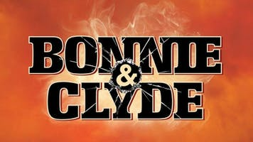 """Bonnie & Clyde"" - The Broadway Musical Dinner & Show"