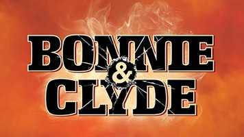 """""""Bonnie & Clyde"""" - The Broadway Musical Dinner & Show"""