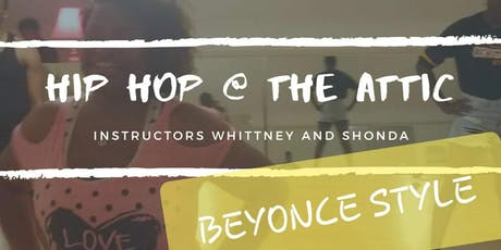 """Hip Hop @ The Attic  """"Beyonce Style"""" tickets"""